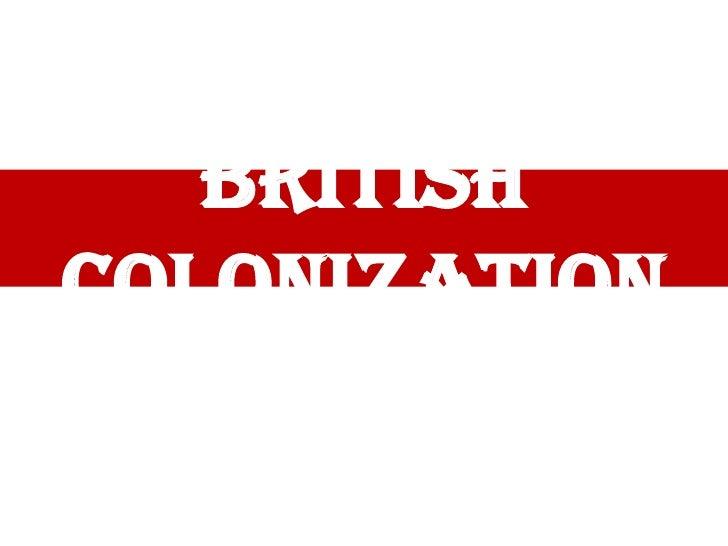 British Colonization<br />