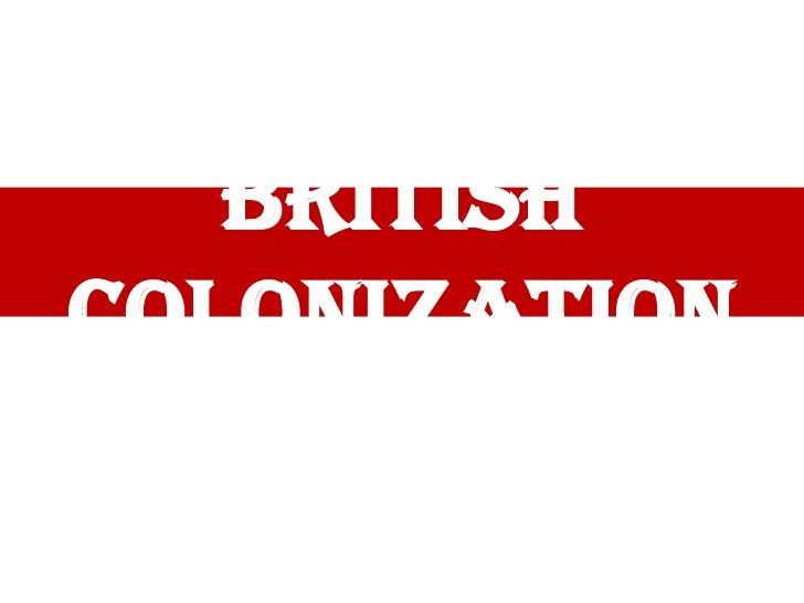 British Colonization<br />