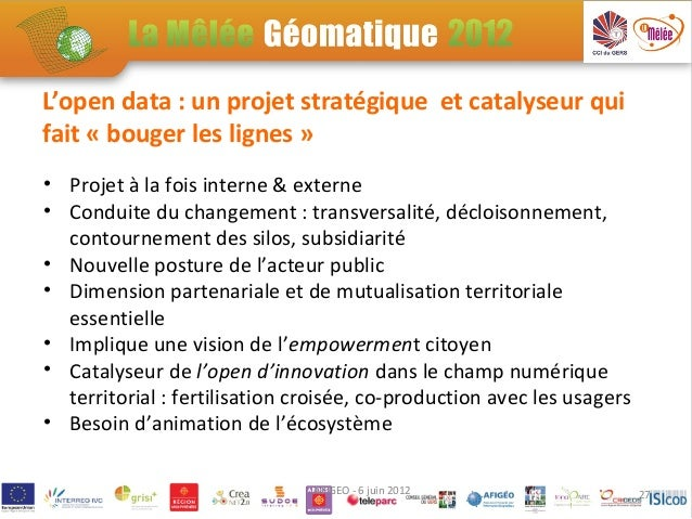 SP2-1: Créer les bonnes passerelles entre information géographique et OPEN DATA - •Quand le portail OPEN DATA régional re...