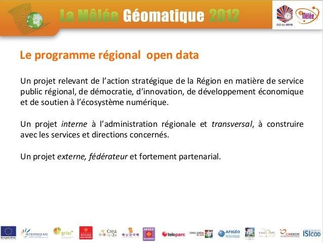 Le programme régional open dataUn projet relevant de l'action stratégique de la Région en matière de servicepublic régiona...
