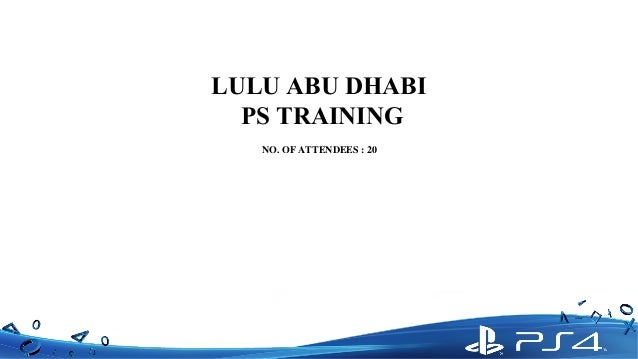 LULU ABU DHABI PS TRAINING NO. OF ATTENDEES : 20