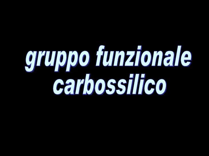 gruppo funzionale carbossilico