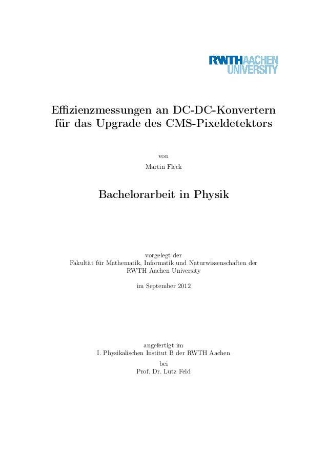 Effizienzmessungen an DC-DC-Konvertern für das Upgrade des CMS-Pixeldetektors von Martin Fleck Bachelorarbeit in Physik vorg...