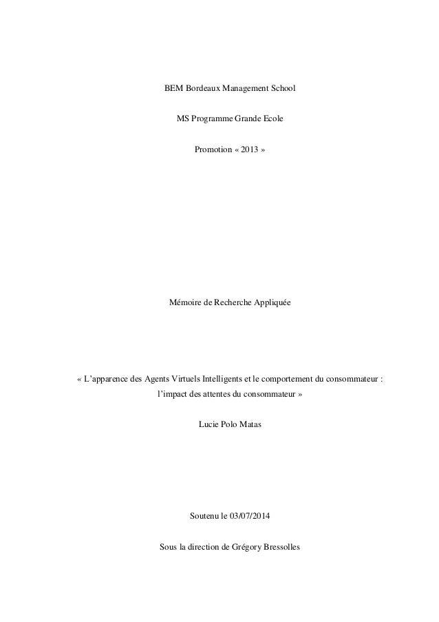 BEM Bordeaux Management School MS Programme Grande Ecole Promotion « 2013 » Mémoire de Recherche Appliquée « L'apparence d...
