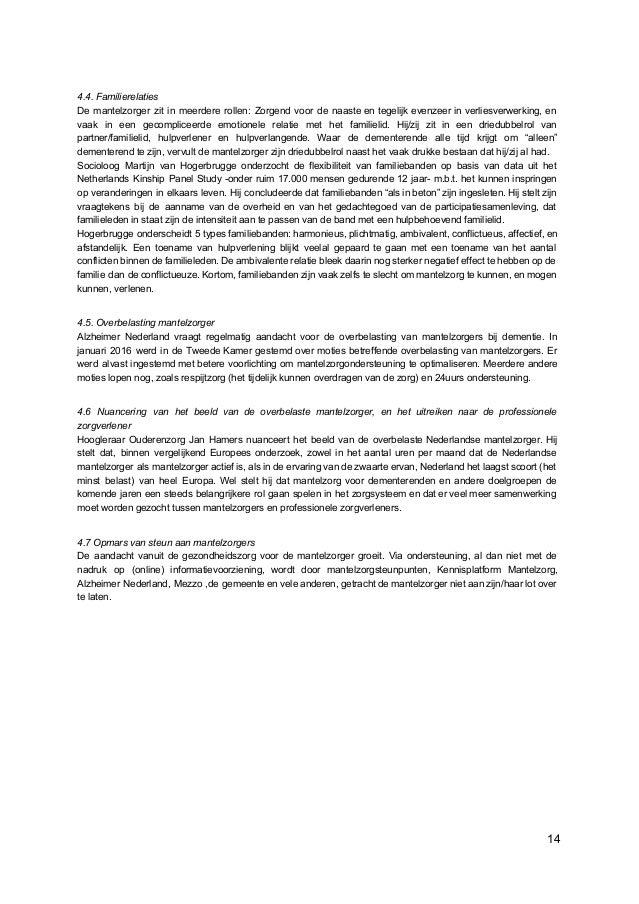 4.4. Familierelaties De mantelzorger zit in meerdere rollen: Zorgend voor de naaste en tegelijk evenzeer in verliesverwerk...