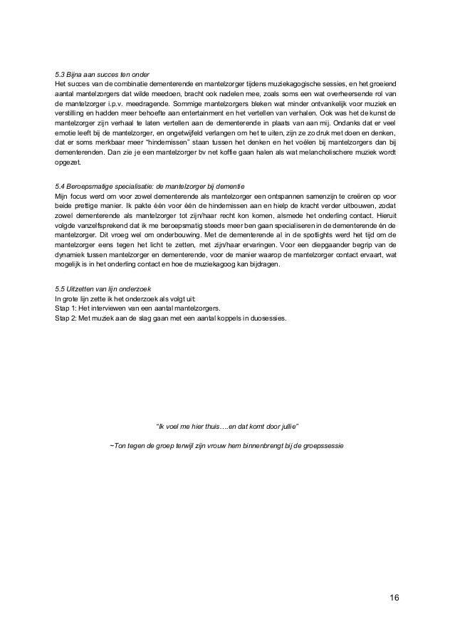 5.3 Bijna aan succes ten onder Het succes van de combinatie dementerende en mantelzorger tijdens muziekagogische sessies, ...