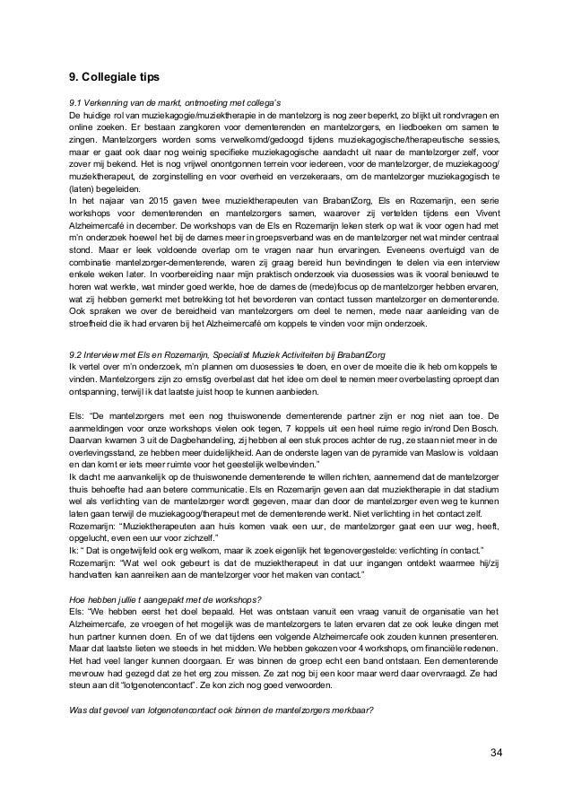 9. Collegiale tips 9.1 Verkenning van de markt, ontmoeting met collega's De huidige rol van muziekagogie/muziektherapie in...