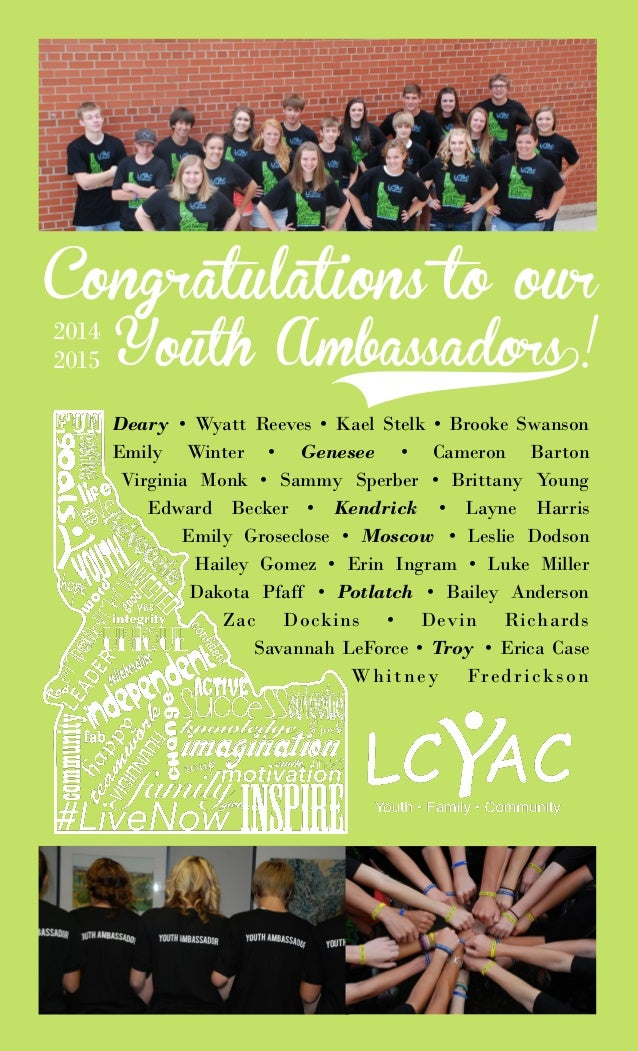 Congratulations to our Youth Ambassadors0! 2014 2015 Deary • Wyatt Reeves • Kael Stelk • Brooke Swanson Emily Winter • Gen...