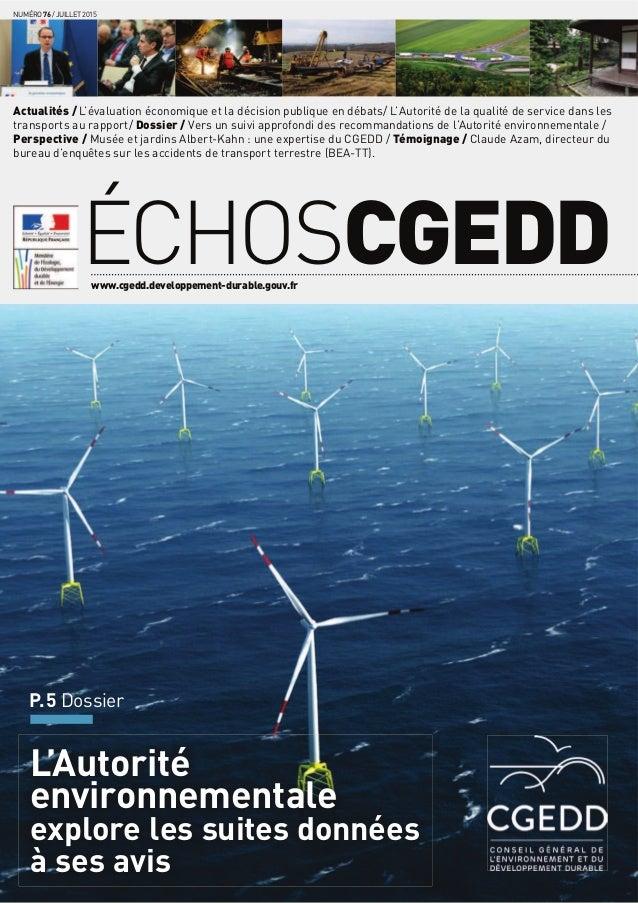 L'Autorité environnementale explore les suites données à ses avis P.5 Dossier ÉCHOSCGEDDwww.cgedd.developpement-durable.go...