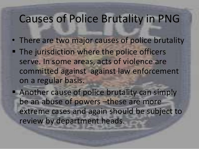 types and effects of police brutality Preface in the early hours of march 3, 1991, a police chase in los angeles ended in an incident that would become synonymous with police brutality: the beating of a young man named rodney king by members of the los angeles police department.