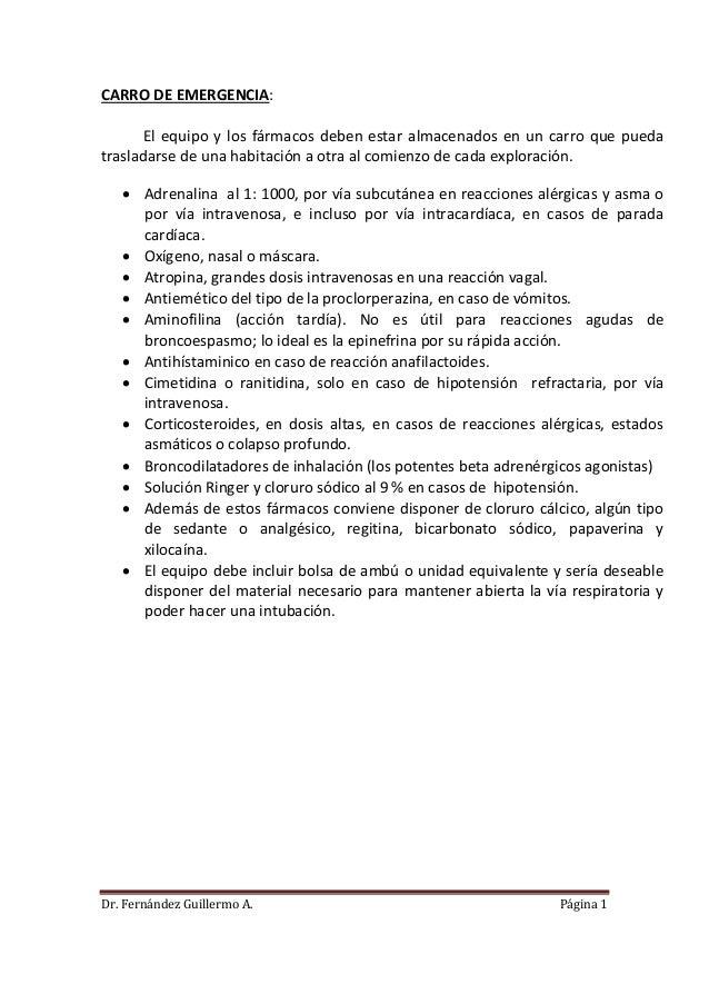 Dr. Fernández Guillermo A. Página 1 CARRO DE EMERGENCIA: El equipo y los fármacos deben estar almacenados en un carro que ...