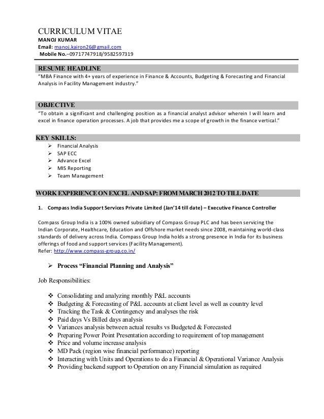 "CURRICULUM VITAE MANOJ KUMAR Email: manoj.kairon26@gmail.com Mobile No.–09717747918/9582597319 RESUME HEADLINE ""MBA Financ..."