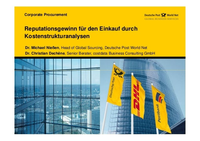 Corporate ProcurementReputationsgewinn für den Einkauf durchKostenstrukturanalysenDr. Michael Nießen, Head of Global Sourc...