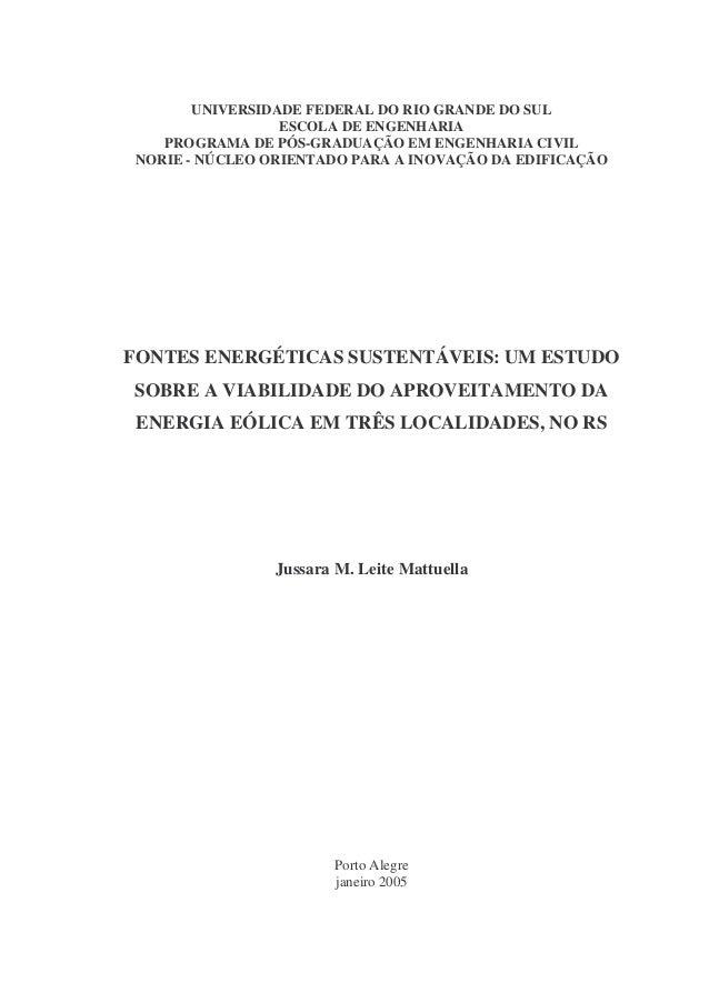 UNIVERSIDADE FEDERAL DO RIO GRANDE DO SUL ESCOLA DE ENGENHARIA PROGRAMA DE PÓS-GRADUAÇÃO EM ENGENHARIA CIVIL NORIE - NÚCLE...