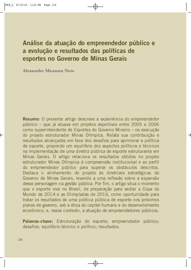 236 Análise da atuação do empreendedor público e a evolução e resultados das políticas de esportes no Governo de Minas Ger...