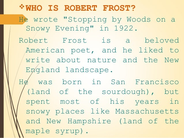 Robert Frost Stopping By Woods On A Snowy Evening