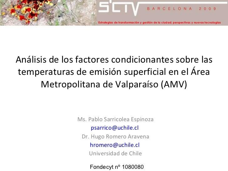 Análisis de los factores condicionantes sobre las temperaturas de emisión superficial en el Área Metropolitana de Valparaí...