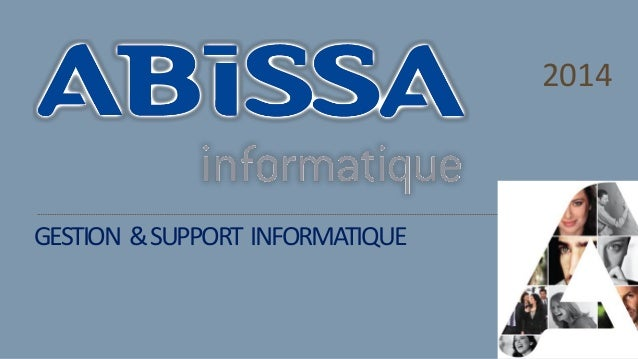 GESTION &SUPPORT INFORMATIQUE 2014