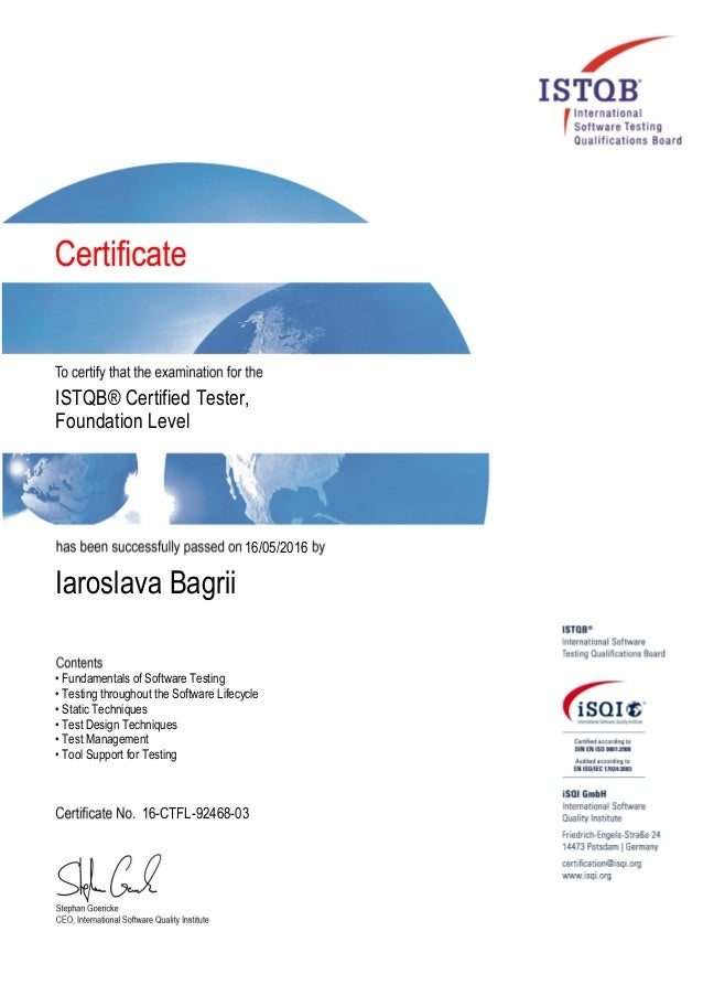 ISTQB® Certified Tester, Foundation Level 16/05/2016 Iaroslava Bagrii • Fundamentals of Software Testing • Testing through...