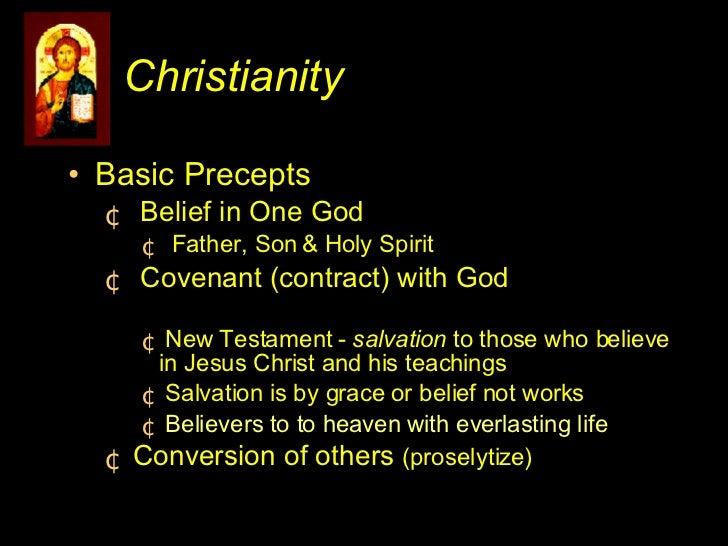 <ul><li>Basic Precepts </li></ul><ul><ul><li>Belief in One God  </li></ul></ul><ul><ul><ul><li>Father, Son & Holy Spirit <...