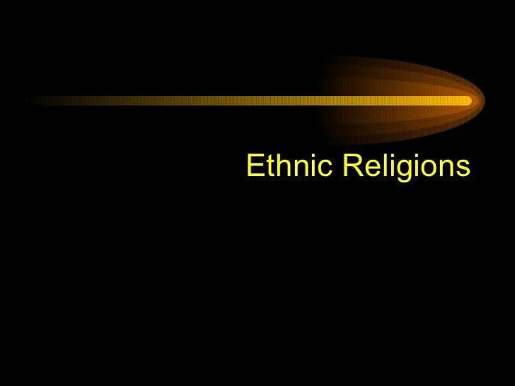 Ethnic Religions