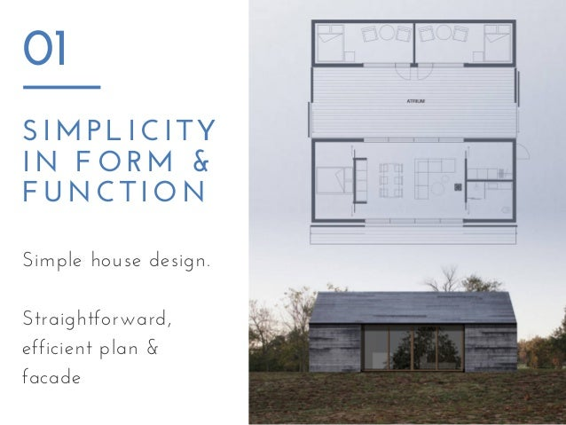 3 simplicity in form function 01 simple house design