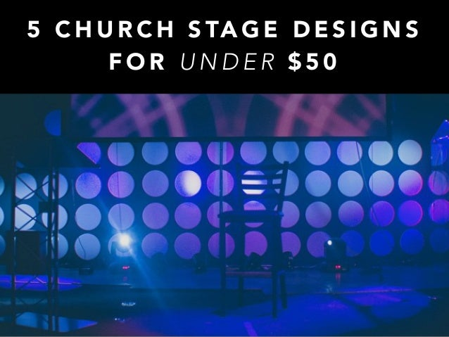 5 Church Stage Designs For Under $50
