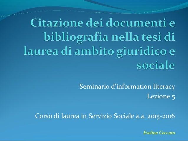 Citazione Dei Documenti E Bibliografia Nella Tesi Di Laurea