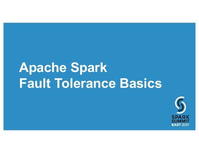Apache Spark Fault Tolerance Basics
