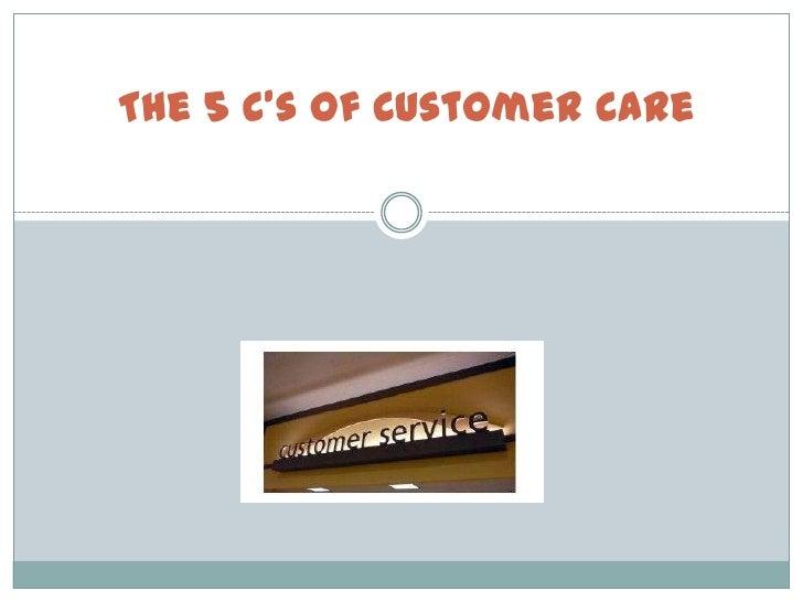 The 5 Cs of Customer Care