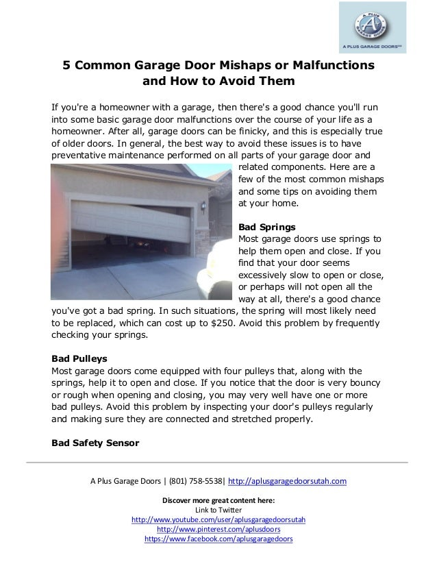 5 Common Garage Door Mishaps Or Malfunctions And How To Avoid