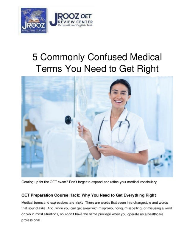 5 Commonly Confused Medical Terms You Need to Get Right Gearing up for the OET exam? Don't forget to expand and refine you...