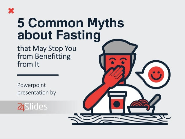5 Common Myths about Fasting that May Stop you from Benefitting from It