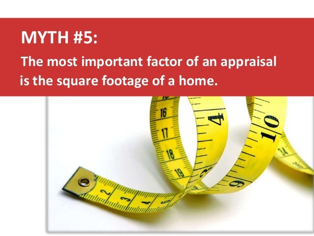 5 common myths about home appraisals