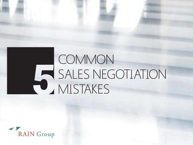 COMMON  SALES NEGOTIATION  MISTAKES