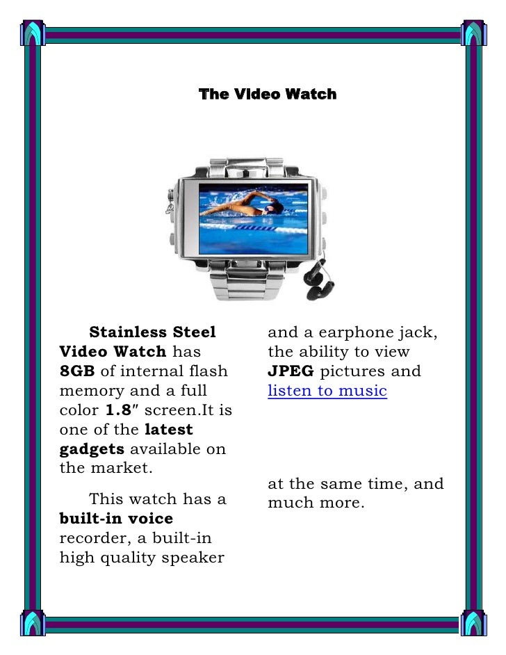 The Video Watch<br />1457325255270<br />Stainless Steel Video Watch has 8GB of internal flash memory and a full color 1.8″...