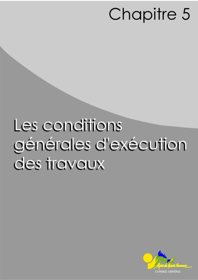 Date : 07/11/06 Schéma Routier Départemental Page 51 /113 5. Les conditions générales d'exécution des travaux