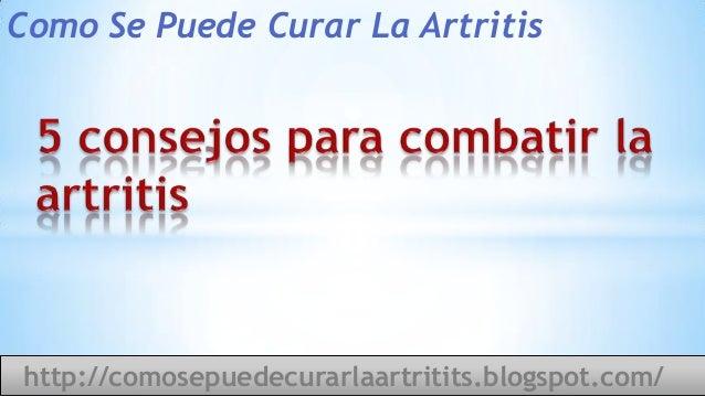 5 consejos para combatir la artritis como se puede curar la artr - Como combatir la condensacion ...