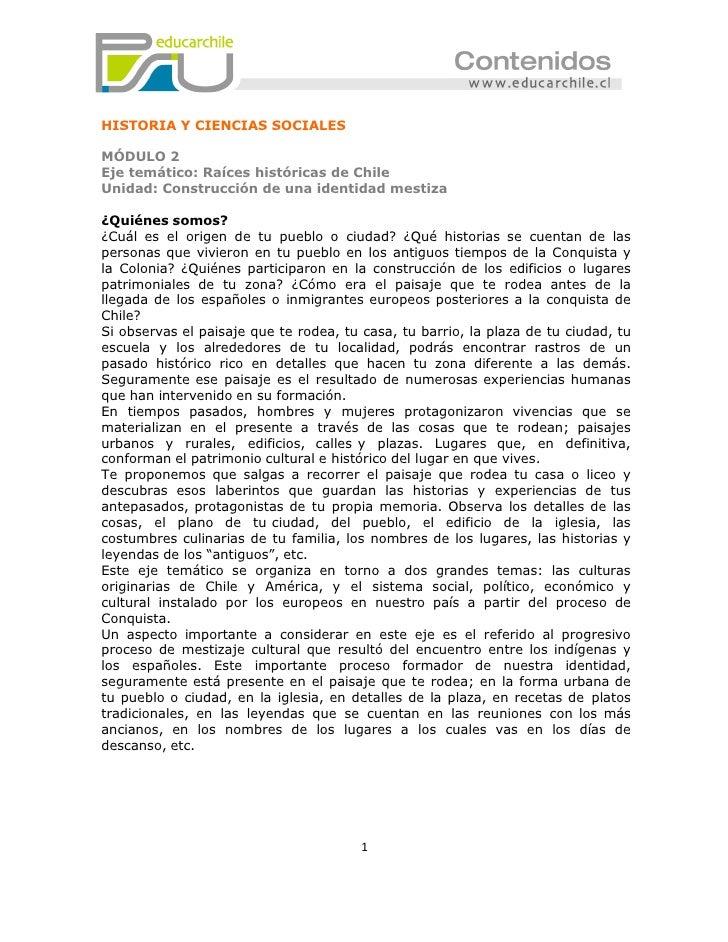 HISTORIA Y CIENCIAS SOCIALESMÓDULO 2Eje temático: Raíces históricas de ChileUnidad: Construcción de una identidad mestiza¿...
