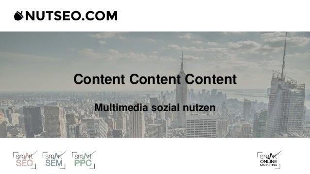 Content Content Content Multimedia sozial nutzen