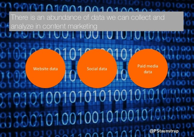 @PStaunstrup Paid  media   data   Social  data  Website  data   There is an abundance of data we can collect...