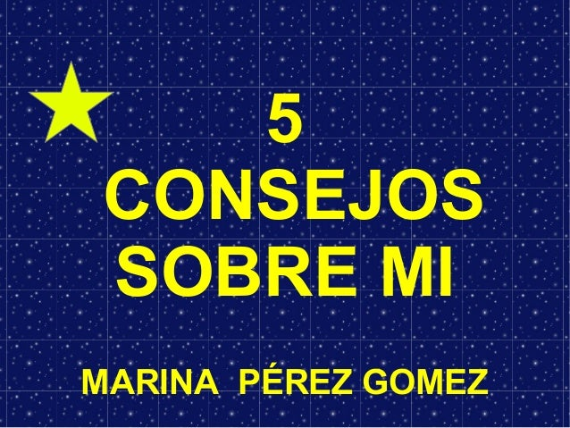 5CONSEJOSSOBRE MIMARINA PÉREZ GOMEZ