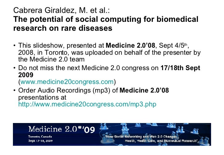 Cabrera Giraldez, M. et al.: The potential of social computing for biomedical research on rare diseases <ul><li>This slide...