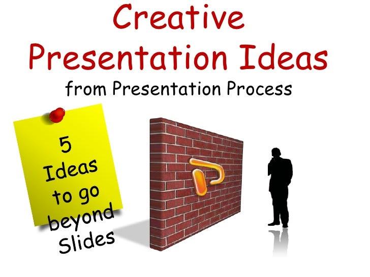 Creative Presentation Ideas for Students