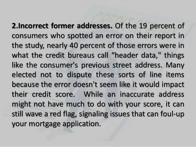 5  credit report errors you must fix Slide 3