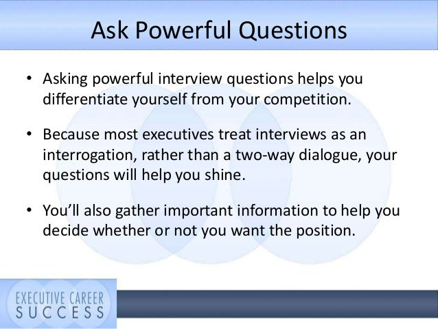 ask powerful questions asking powerful interview