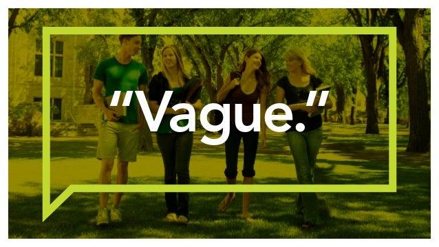 """""""Vague."""""""