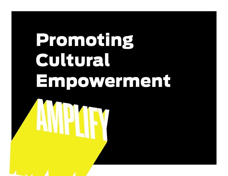 Promoting Cultural Empowerment