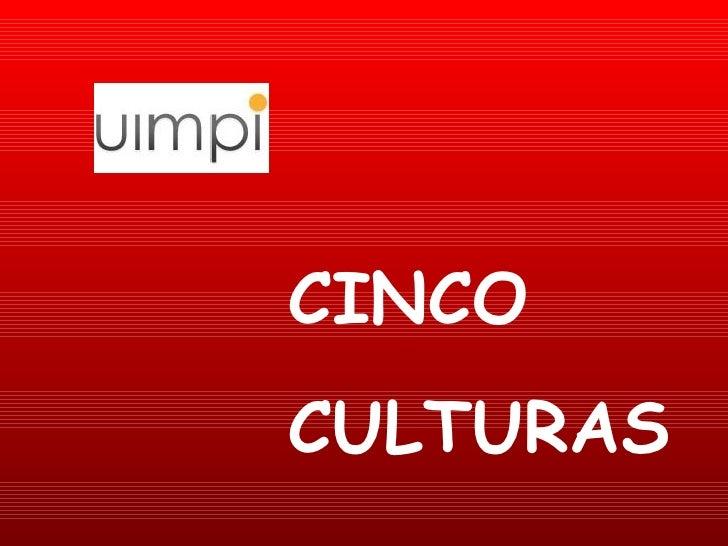 CINCO CULTURAS