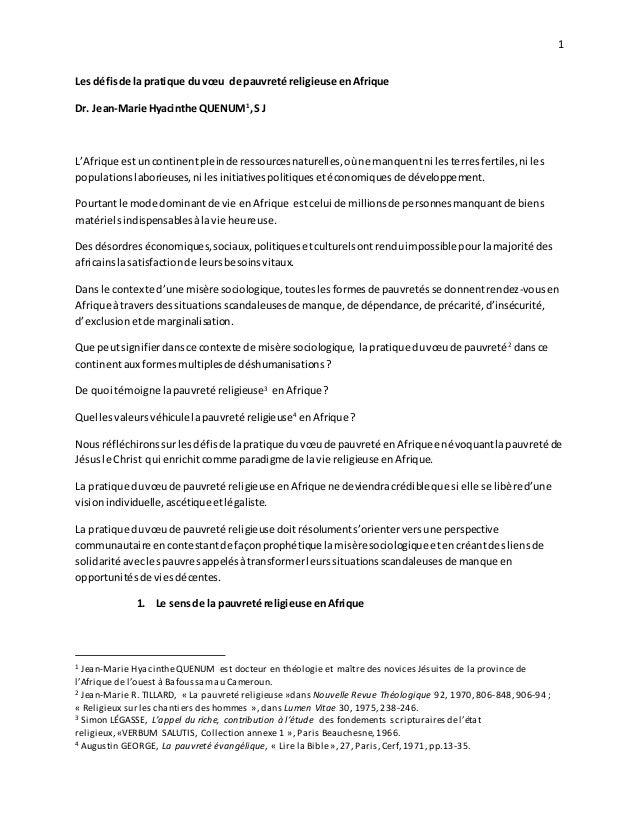 1 Les défisde la pratique du vœu de pauvreté religieuse enAfrique Dr. Jean-Marie Hyacinthe QUENUM1 ,S J L'Afrique estuncon...